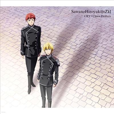 SawanoHiroyuki(nZk) - Cry / Chaos Drifters (기간생산한정반)