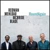 Joshua Redman / Brad Mehldau / Christian McBride / Brian Blade - Round Again