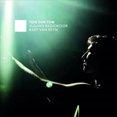 소리 위의 소리 - 아카펠라 합창곡집 (Ton Sur Ton) - Bart Van Reyn