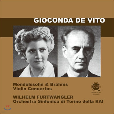 Gioconda de Vito 멘델스존 / 브람스: 바이올린 협주곡 (Mendelssohn / Brahms: Violin Concertos)