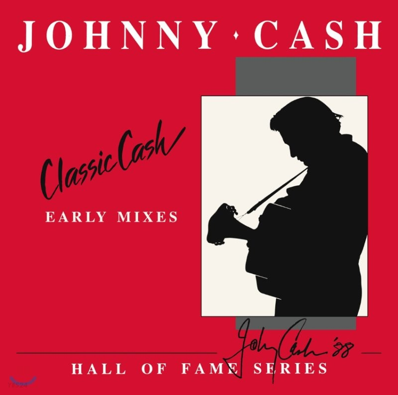 Johnny Cash (조니 캐쉬) - Classic Cash: Hall Of Fame Series - Early Mixes [2LP]