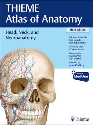 Head, Neck, and Neuroanatomy (THIEME Atlas of Anatomy) 3/E