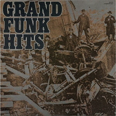 Grand Funk Railroad - Grand Funk Hits (Ltd. Ed)(Cardboard Sleeve (mini LP)(Hi-Res CD (MQA x UHQCD)(일본반)