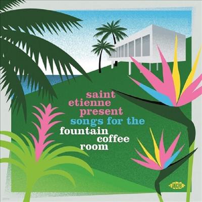 Various Artists - Saint Etienne Present Songs For The Fountain / Var (Uk)