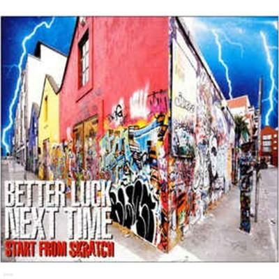 [일본반] Better Luck Next Time - Start From Skratch [+1 Bonus Track]