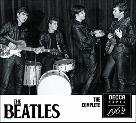 The Beatles (비틀즈) - The Complete Decca Tapes 1962