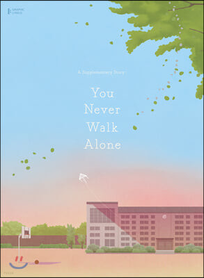 A Supplementary Story : You Never Walk Alone