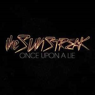 [수입] Sunstreak - Once Upon a Lie