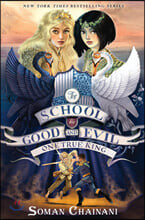 The School for Good and Evil #6 : One True King