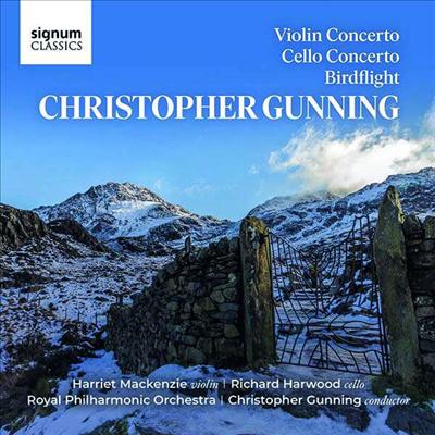 크리스토퍼 거닝: 바이올린 협주곡 & 첼로 협주곡 (Christopher Gunning: Violin Concerto & Cello Concerto) - Harriet MacKenzie