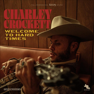 Charley Crockett - Welcome To Hard Times (LP)
