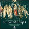 Dominique Vellard 클로드 르 죈: 봄 (Claude Le Jeune: Le Printemps)