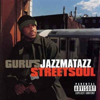 [수입] Guru - Jazzmatazz (Streetsoul)