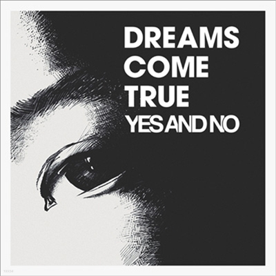 Dreams Come True (드림스 컴 트루) - Yes And No