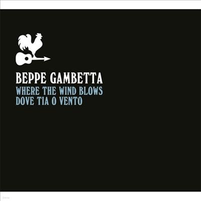Beppe Gambetta - Where The Wind Blows (Dove Tia O Vento)