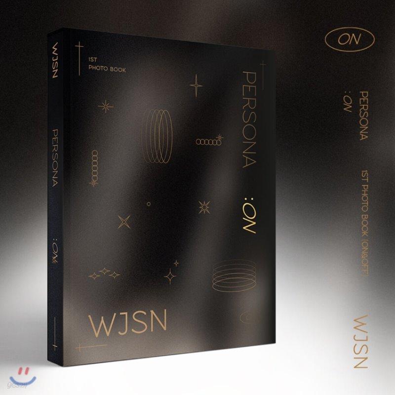 우주소녀 (WJSN (Cosmic Girls)) - WJSN 1ST PHOTOBOOK [ON&OFF] Persona : ON