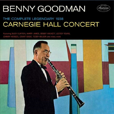 Benny Goodman - Complete Legendary 1938 Carniegie Hall Concert (Ltd. Ed)(Remastered)(8 Bonus Tracks)(Digipack)(2CD)