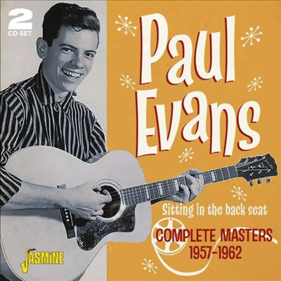 Paul Evans - Sitting In The Back Seat: Complete Masters 1957 - 1962 (2CD)