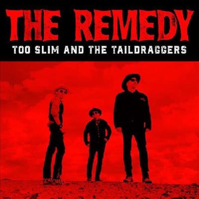 Too Slim & Taildraggers - Remedy