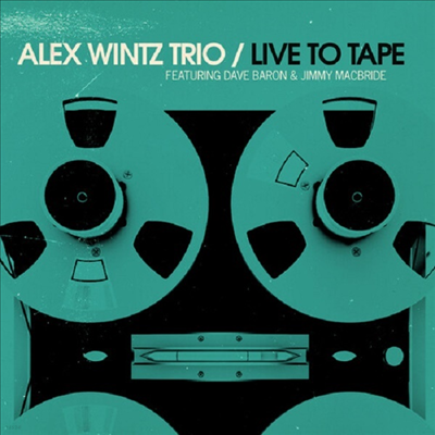 Alex Wintz - Live To Tape (Digipack)