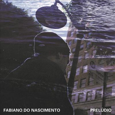 Fabiano Do Nascimento - Preludio (LP)