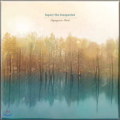 박규연 - Expect the Unexpected