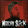 Mitchy Slick - Won't Stop