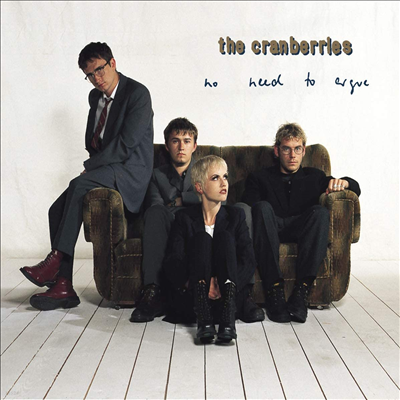 Cranberries - No Need To Argue (25th Anniversary Edition)(Remastered)