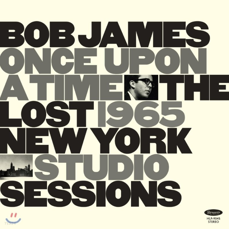 Bob James (밥 제임스) - Once Upon a Time: The Lost 1965 New York Studio Sessions [LP]