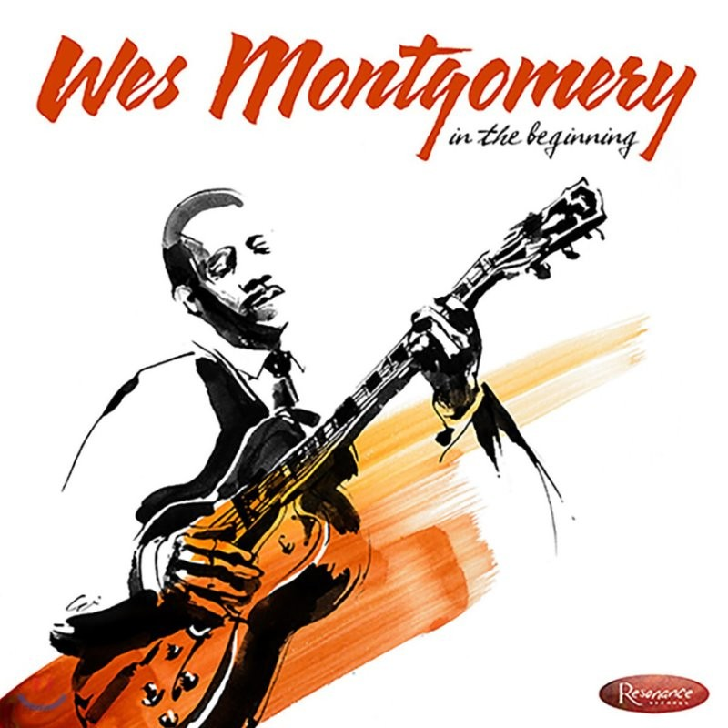 Wes Montgomery (웨스 몽고메리) - In the Beginning