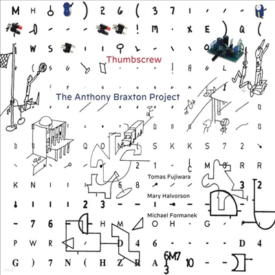 Thumbscrew - The Anthony Braxton Project