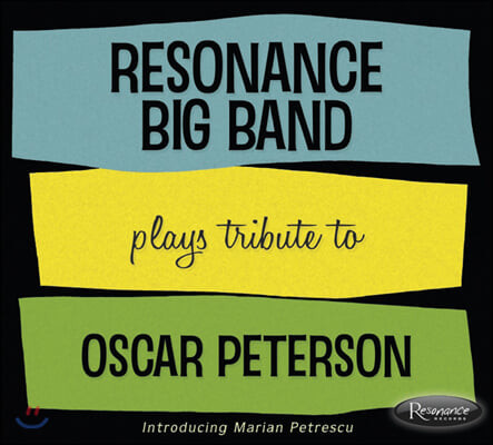 Resonance Big Band (레조넌스 빅 밴드) - Plays Tribute to Oscar Peterson