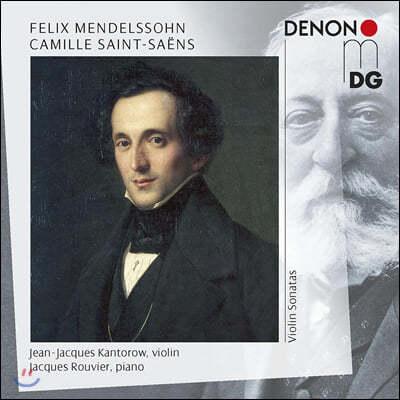 Jean-Jacques Kantorow 멘델스존 / 생상스: 바이올린 소나타 작품집 (Mendelssohn / Saint-Saens: Violin Sonatas)