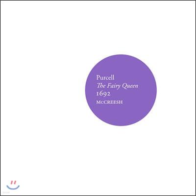 Paul McCreesh 퍼셀: 요정의 여왕 - 폴 매크리시 (Purcell: The Fairy Queen 1692)
