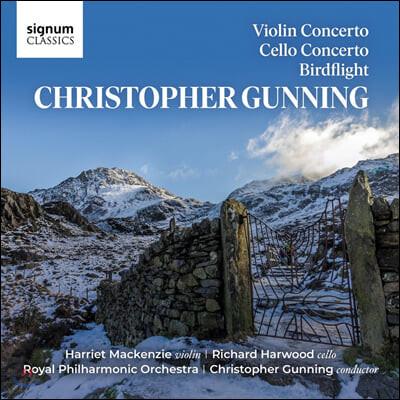 크리스토퍼 거닝: 바이올린 & 첼로 협주곡, 새들의 비행 (Christopher Gunning: Violin Concerto, Cello Concerto, Birdflight)