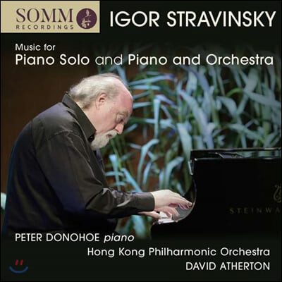Peter Donohoe 스트라빈스키: 피아노 음악 선집 (Stravinsky: Music for Solo Piano and Piano and Orchestra)