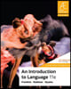 An Introduction to Language, 11/E