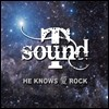 Ƽ ���� (T-sound) 3�� - He Knows �� Rock