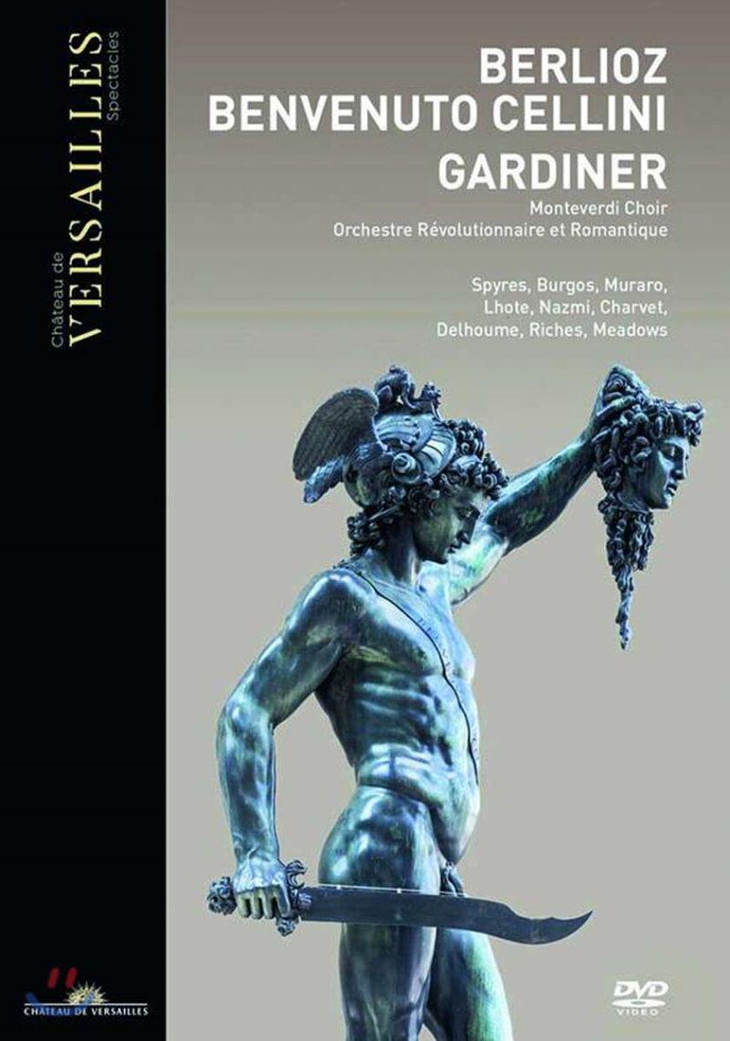 John Eliot Gardiner 베를리오즈: 오페라 '벤베누토 첼리니' (Berlioz: Opera 'Benvenuto Cellini')