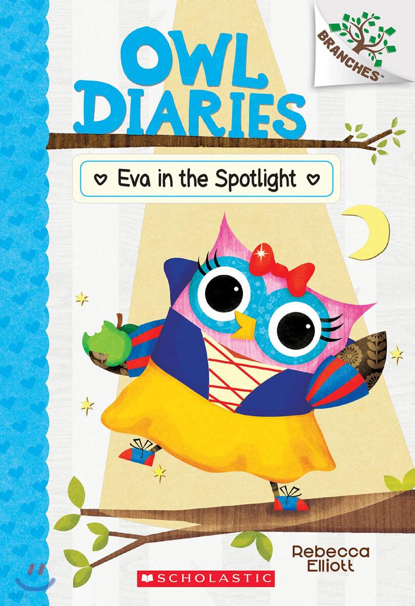 Owl Diaries #13 : Eva in the Spotlight