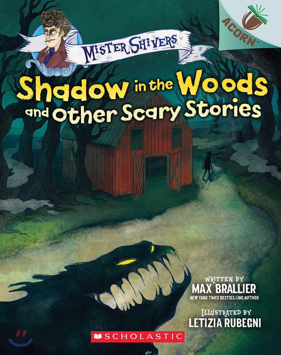 Mister Shivers #2: Shadow in the Woods and Other Scary Stories