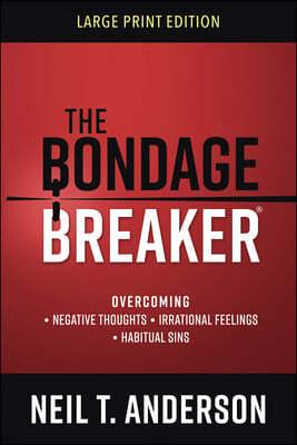 The Bondage Breaker(r) Large Print