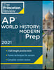 Princeton Review AP World History: Modern Prep, 2021: Practice Tests + Complete Content Review + Strategies & Techniques