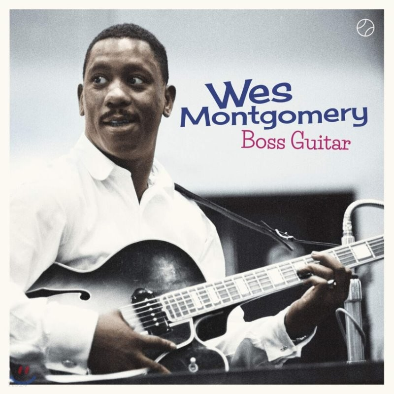 Wes Montgomery (웨스 몽고메리) - Boss Guitar [LP]
