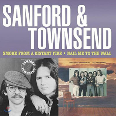 Sanford and Townsend (샌포드 타운샌드) - Smoke from a Distant Fire / Nail Me to the Wall