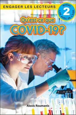 Qu'est-ce que le COVID-19? Niveau de lecture 2 (Cycle 2)