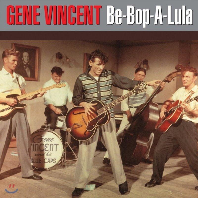 Gene Vincent (진 빈센트) - Be-Bop-A-Lula