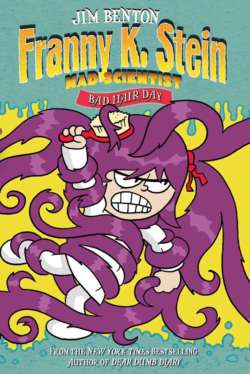 Franny K. Stein Mad Scientist #08 : Bad Hair Day