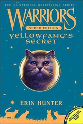 Warriors Super Edition : Yellowfang's Secret
