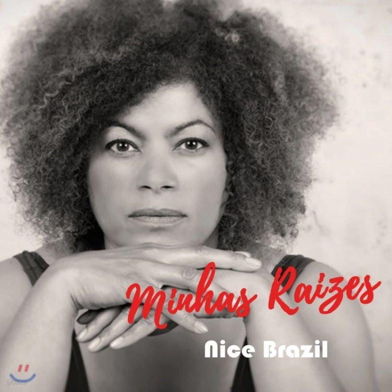 Nice Brazil (니스 브라질) - Minhas Raizes